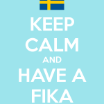 keep-calm-and-have-a-fika